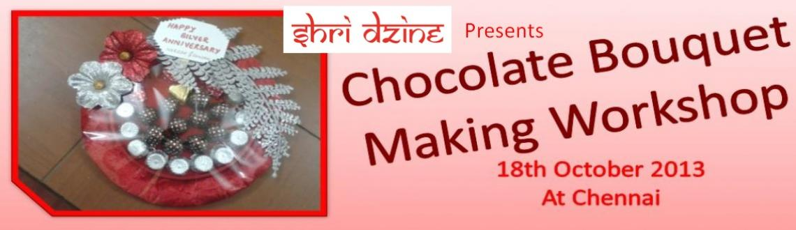 Book Online Tickets for Chocolate Bouquet Making, Chennai. In this workshop you will be tought to design 6 Bouquets & 3 arrangemant on trays for the chocolates.
