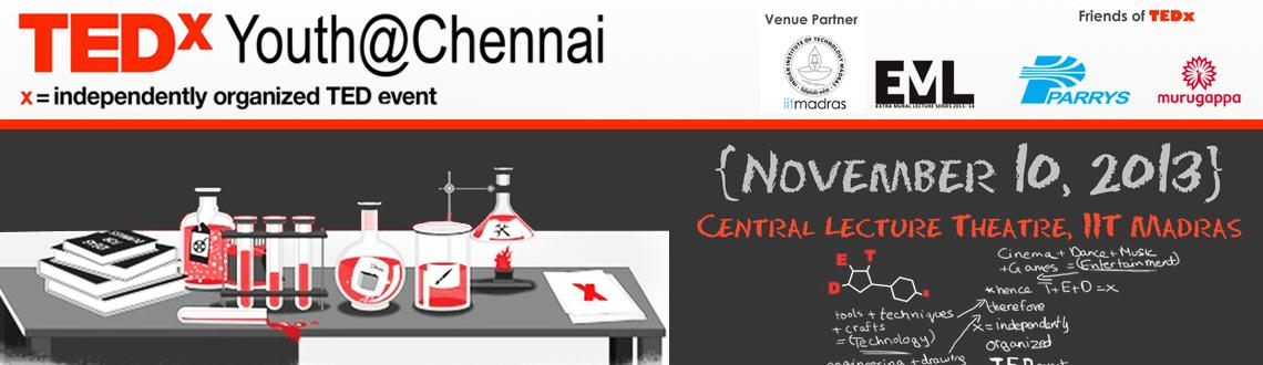Book Online Tickets for TEDxYouth - Chennai, Chennai. TEDxYouth@Chennai is one of the TEDx events that happen all around the world in late November, around Universal Children\'s Day. The events are designed to empower and inspire young people.TEDx was created in the spirit of TED\'s mission, \