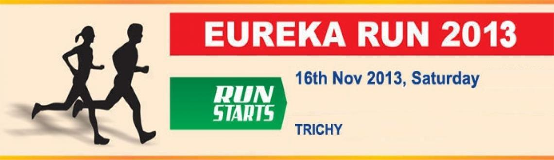 Book Online Tickets for Eureka Run 2013, Thiruchira. Eureka Child Foundation, over the last fifteen years have worked, chiefly, in Tamil Nadu to ensuring quality education and healthcare reaches the poorest. To clarify, in demanding quality education all we require is that children in each class be abl