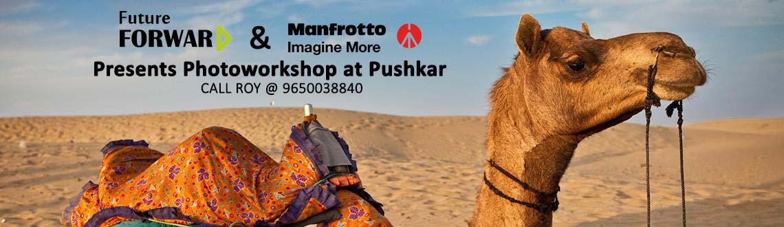 Book Online Tickets for Pushkar Fair & Festival Photography Work, Other. Manfrotto & Future Forward Presents Pushkar Fair & Festival Photography Workshop cum contest Manfrotto Best Picture Initiative: 1st Prize - Tour cost waiver 2nd Prize - Manfrotto Unica III DSLR Bag worth Rs 4500/-  Pushkar at the time o