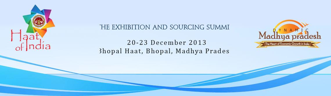 Book Online Tickets for Haat of India - The Exhibition and Sourc, Bhopal. Enhancing livelihood and employment opportunities for its vast and growing population is the key to the inclusive growth in India. State governments have a far greater role to play in this area. Haat of India – is one such initiative of the Gov