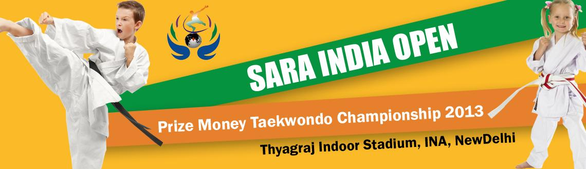Sara India Open Price Money Taekwondo Championship 2013