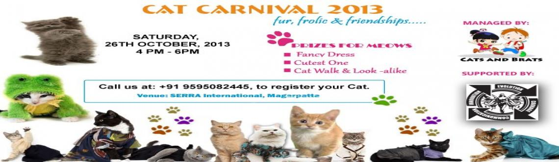 Book Online Tickets for CAT CARNIVAL, Pune. First time ever in PUNE - CAT CARNIVALA day dedicated to celebrating these PURR - FECT PETS - CATSCAT _WALK IN THE REAL SENSEPRIZES, CAT LOVE, FRIENDSHIPS AND MUCH MORE !