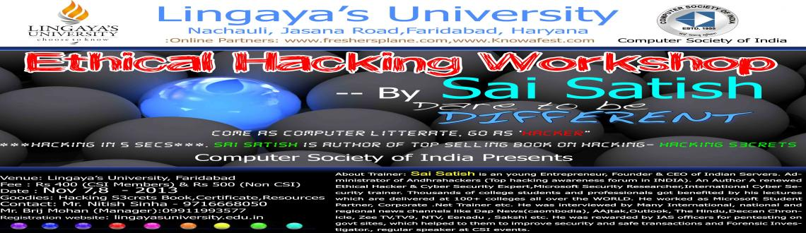 Book Online Tickets for Ethical Hacking By Sai Satish, Faridabad. Ethical Hacking By Sai Satish