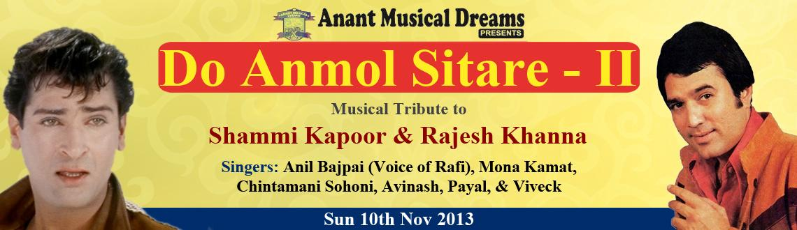 Book Online Tickets for Do Anmol Sitare-II, Mumbai. ANANT MUSICAL DREAMS Presents