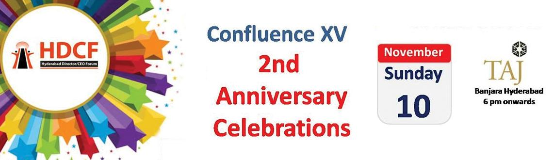 Book Online Tickets for HDCF - Confluence XV - 2nd Anniversary C, Hyderabad.  