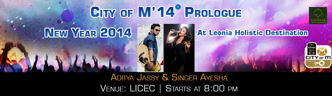 Book Online Tickets for CITY OF M 2014 - Prologue at LICEC, Hyderabad. \\\