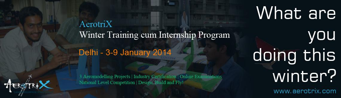 AerotriX Winter Training and Internship Program at New Delhi
