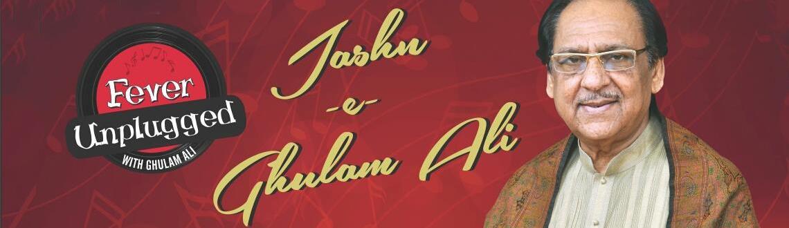 Jashn-e-Ghulam Ali - Ghazal Maestro Ghulam Ali live