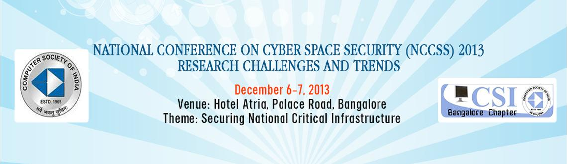 National Conference on Cyber Space Security (NCCSS)