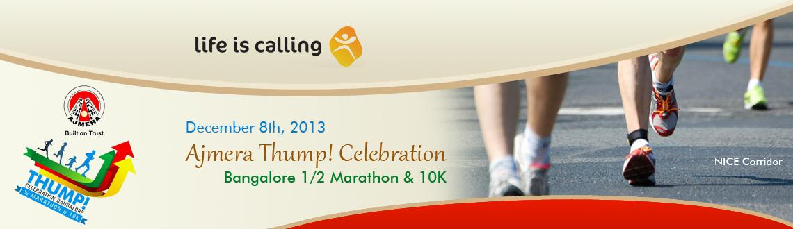 Book Online Tickets for Ajmera Thump! Celebration Bangalore 1/2 , Bengaluru. Ajmera Thump! Celebration Bangalore 1/2 Marathon & 10K