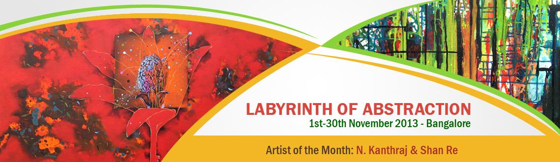 Book Online Tickets for LABYRINTH OF ABSTRACTION, Bengaluru.  