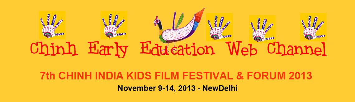 Book Online Tickets for Film Making Workshop - CHINH India Kids, NewDelhi. 7th International Kids Film Festival & Forum invite kids for Let\'s Connect. A 5 days Film Making Workshop by Yanie Dupont - Canada.  The films produced during workshop will be webcast on www.chinh.in Certificate of participation s