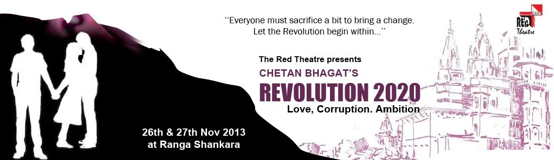 Book Online Tickets for Revolution 2020: Love, Corruption, Ambit, Bengaluru.  