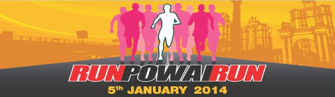 Book Online Tickets for Run Powai Run, Mumbai. 10 Kms Run and 4 kms Run/Walk on 5th January 2014.