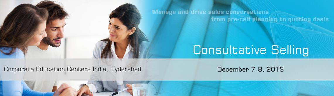Book Online Tickets for Consultative Selling, Hyderabad. Level/Length: This is 201 level – 2 Day Course