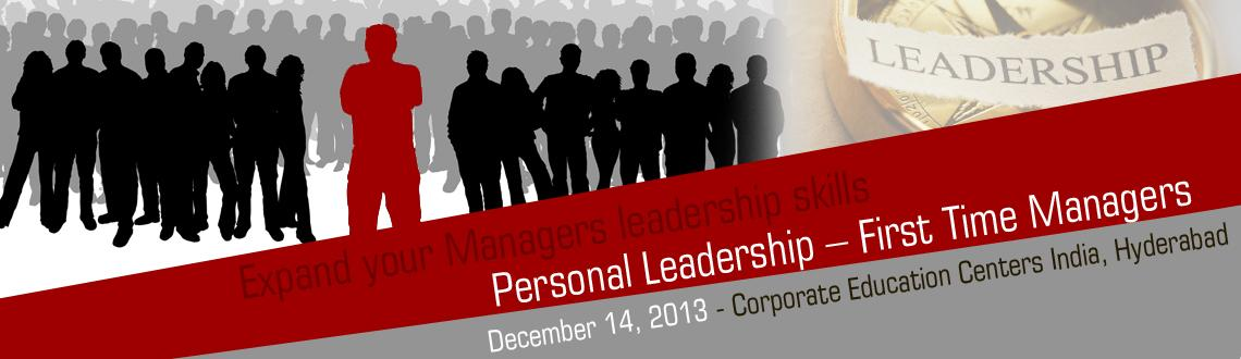 Personal Leadership – First Time Managers