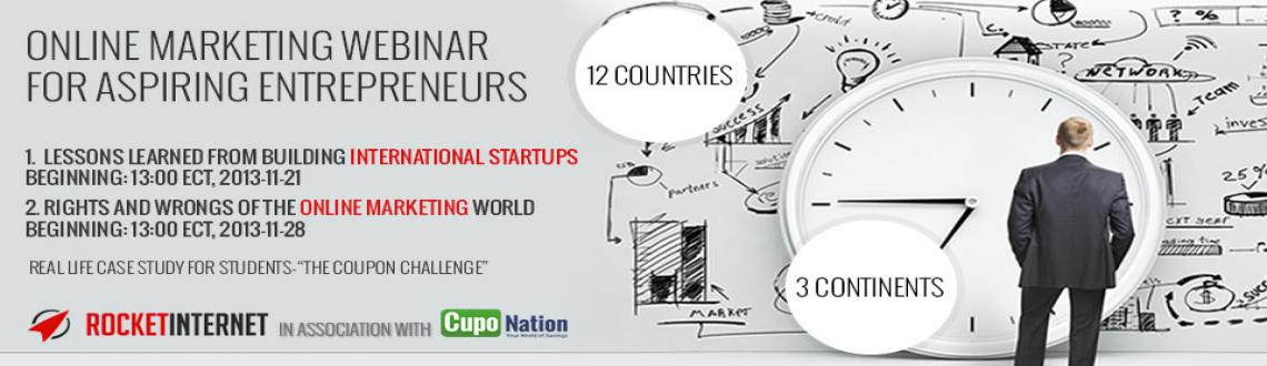 Book Online Tickets for Online Marketing Webinar for Aspiring En, . Are you curious about how to build an international start-up? Ever  thought of how managers launch their start-ups on a global platform and  the kind of marketing and business strategies they use for a successful  launch? If not, then now is the time