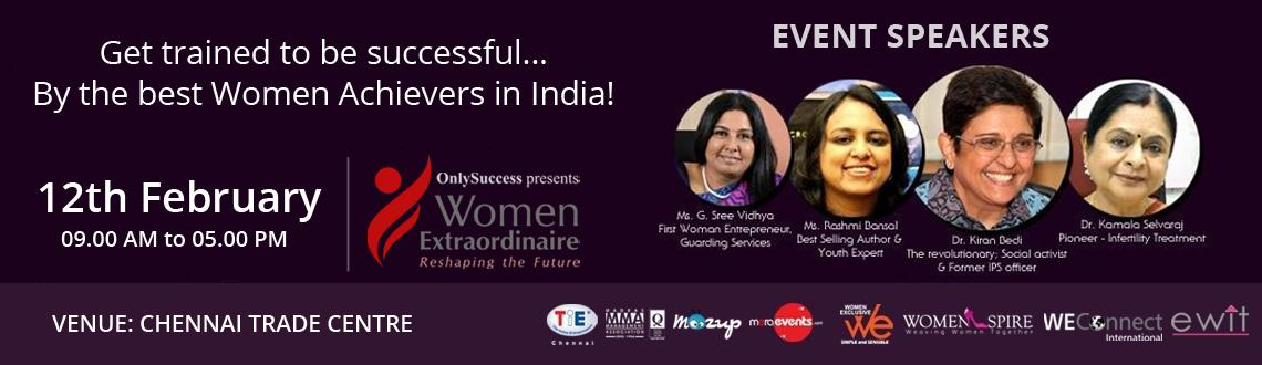 Book Online Tickets for OnlySuccess Women Extraordinaire, Chennai. Spend a day like no other with OnlySuccess Women Extraordinaire