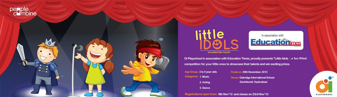 Book Online Tickets for Little Idols - Celebrating Talent, Hyderabad. Oi Playschool in association with \
