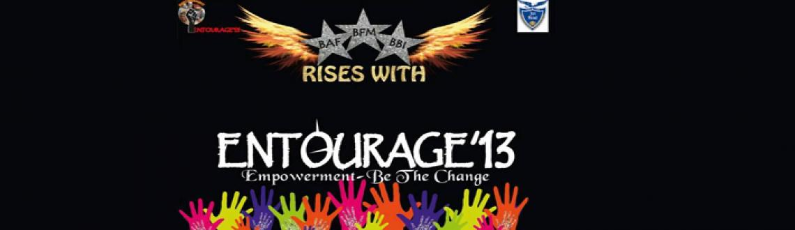 Book Online Tickets for Entourage 2013, Mumbai. EVENT DETAILS: