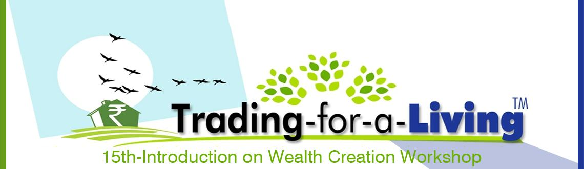 15th-Introduction on Wealth Creation Workshop