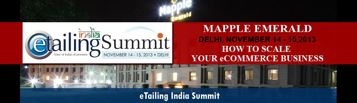 "Book Online Tickets for ""eTailing India Summit Delhi - Scaling, NewDelhi. The eTailing India Summit targets Entrepreneurs, Retailers, Wholesalers & Manufacturers looking to gain insight on how to run a successful eCommerce business in today\'s tough business environment.