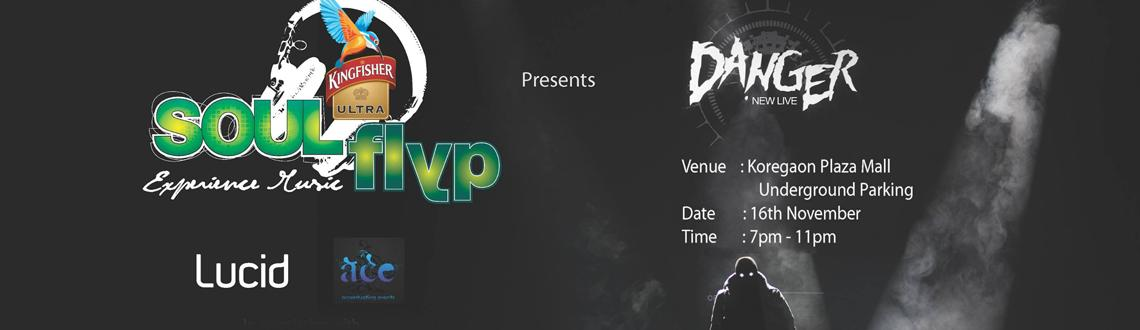 Book Online Tickets for DANGER , Pune. Kingfisher Ultra Soul Flyp, LUCID & Ace - Accentuating Events in Association with Vh1 India presents DANGER \'In The Dark\' at UNDERGROUND Koregaon Plaza Mall,Pune.UNDERGROUND VENUE Concept by : My ClubPromotional Partners: DIVE | EDM