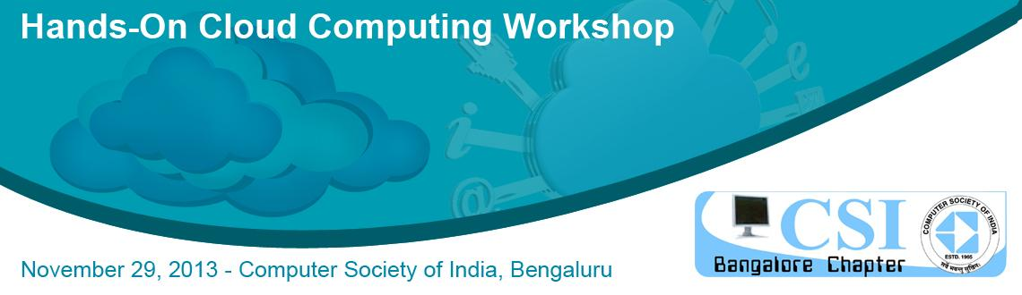 Book Online Tickets for Hands-On Cloud Computing Workshop- 29-No, Bengaluru. 