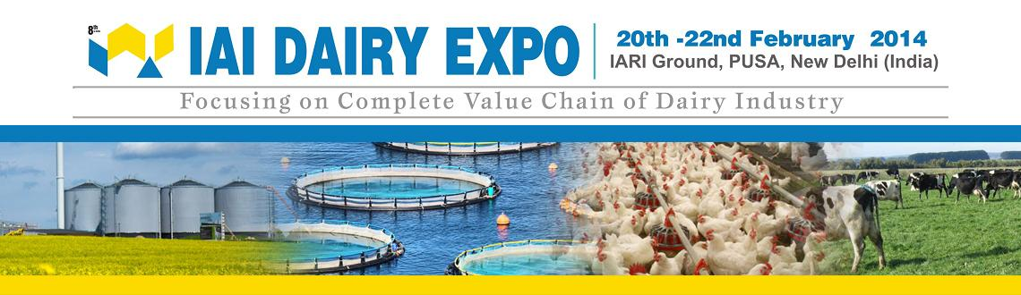 Book Online Tickets for IAI DAIRY EXPO 2014, NewDelhi. ABOUT EXPO: