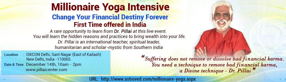 Millionaire Yoga Intensive - Change your Financial destiny forever