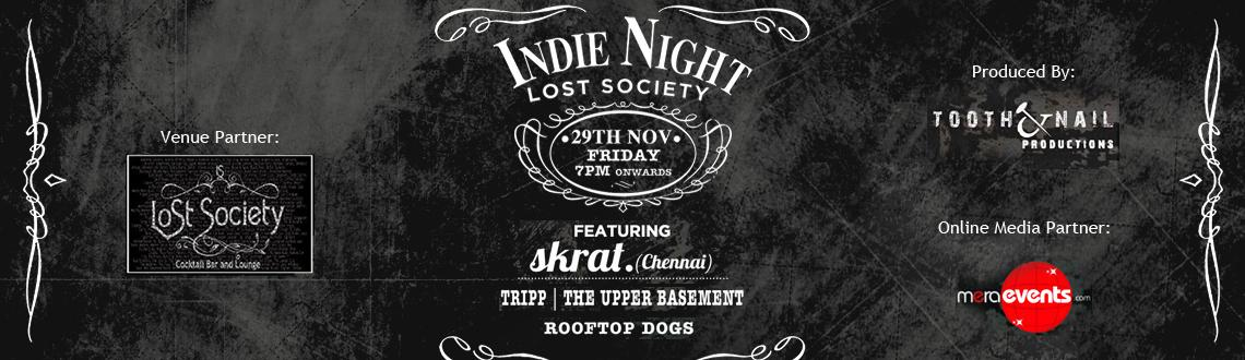 Book Online Tickets for Indie Night at Lost Society, Hyderabad.  