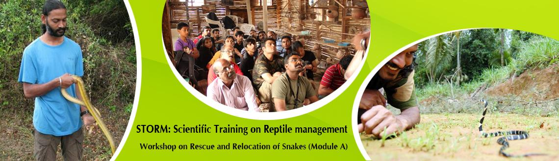 Book Online Tickets for STORM: Scientific Training on Reptile ma, Bengaluru. STORM: Scientific Training on Reptile management (Module B)