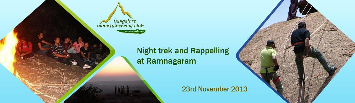 Night trek and Rappelling at Ramnagaram