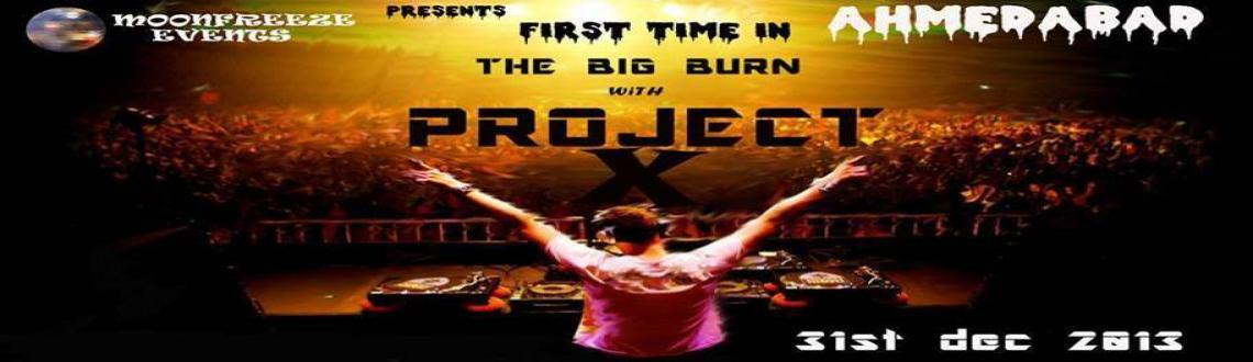 Book Online Tickets for Project X, Ahmedabad. Moonfreeze events is organizing new year\\\'s blast... The best party ever for all the party animals out there in the city..here is the best place.Celebrate new year with Dj suparna and Dj doc and ofcourse with all your friends and family...Pass