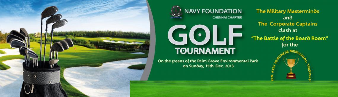 Book Online Tickets for NAVY FOUNDATION GOLF TOURNAMENT, Chennai. 