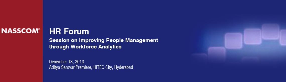 Book Online Tickets for NASSCOM HR Forum: Session on Improving P, Hyderabad. Successful organizations the world over cite human capital as the most important factor in maintaining competitive advantage. Yet, organizations have not applied the same rigor to understand this critical asset as compared to functions such as financ