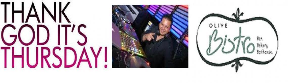 TGIT* wit DJ GAVIN at the OLIVE BISTRO