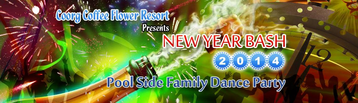 NEW YEAR 2014 POOL SIDE PARTY COORG WITH MUSICAL NIGHT( DJ)