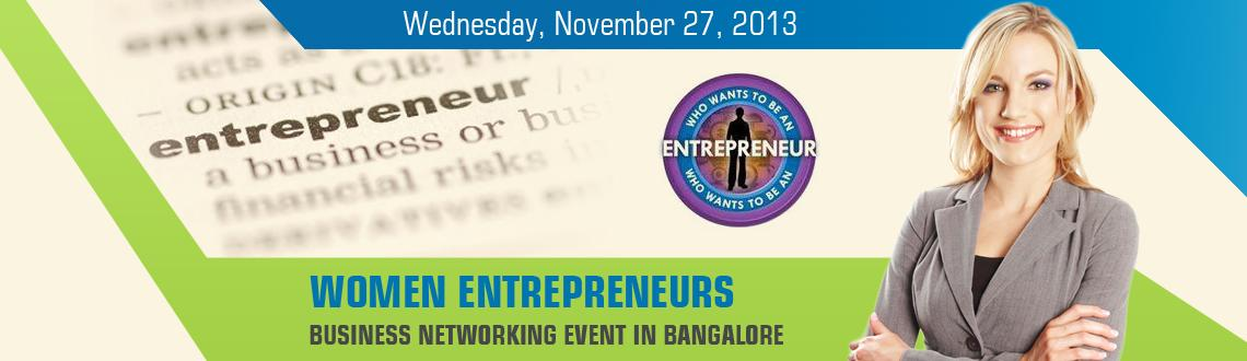 WOMEN ENTREPRENEURS BUSINESS NETWORKING EVENT IN BANGALORE