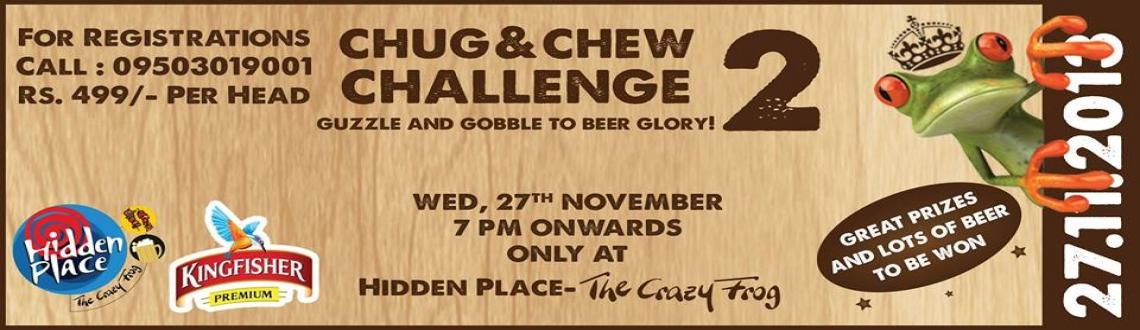 Book Online Tickets for Chug & Chew Challenge, Pune. Glory Keepers, prepare yourself for another round of battle! Rise above the ordinary.