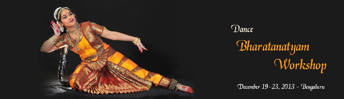 DANCE - BHARATANATYAM WORK SHOP