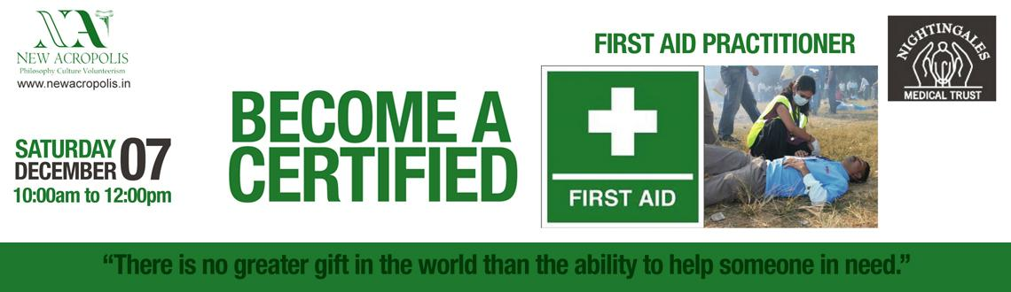 Book Online Tickets for Become a Certified First Aid Practitione, Bengaluru.   \
