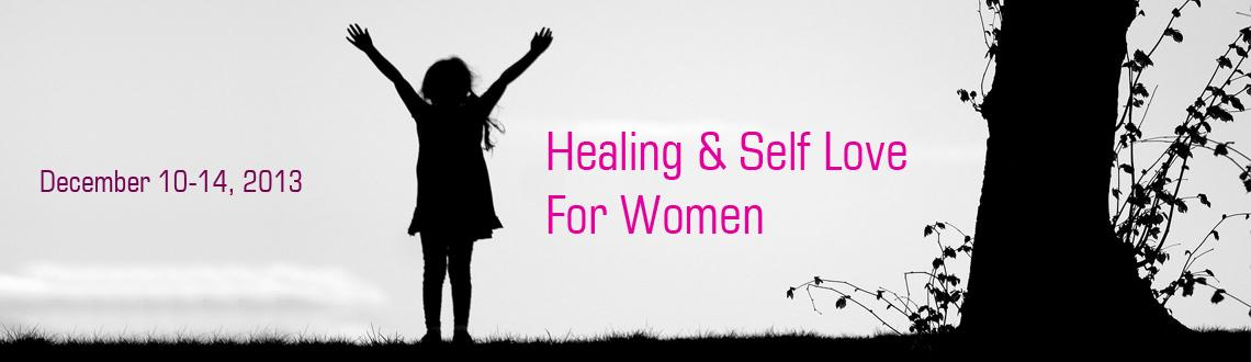 Healing & Self Love For Women