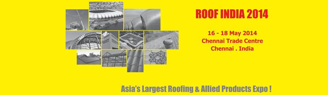 Book Online Tickets for ROOF INDIA 2014, Chennai. DETAILS: