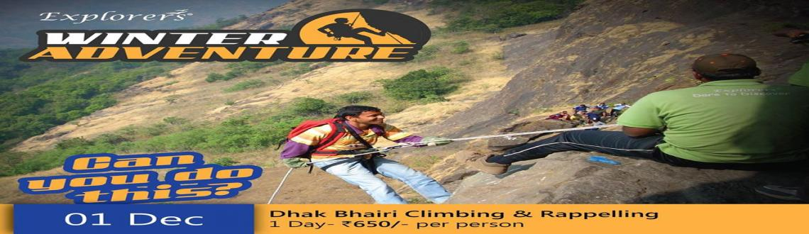 Book Online Tickets for Dhak Bhairi Climbing & Rappelling 1 Dece, Pune. Dhak Bhairi Climbing & Rappelling 1 December, 2013.CONFIRM YOUR SEATS...... Limited SeatsFee : Rs. 650 (Pune to Pune)Fee Includes :Transportation by Local & Private Vehicle, Morning Tea, Breakfast, Lunch, Evening Tea.Adventure Expert, Expert