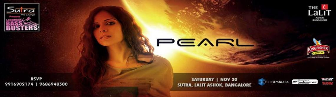 Book Online Tickets for Pearl, Bengaluru. 