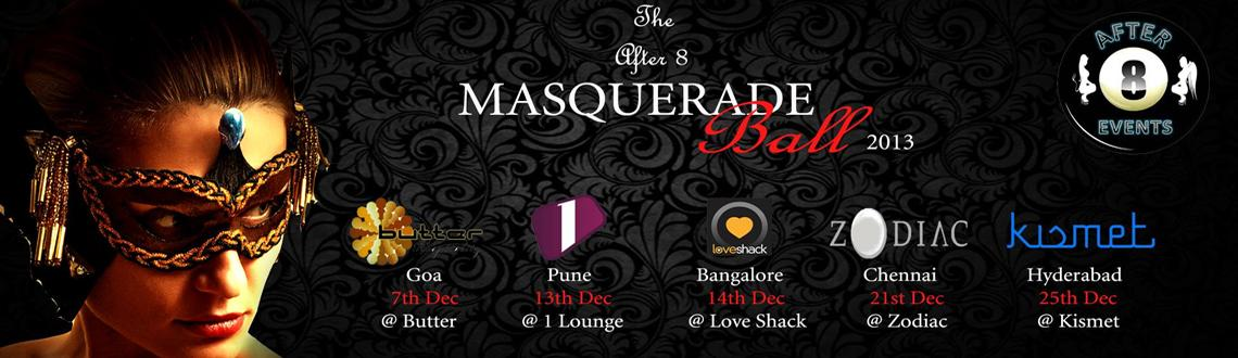 Book Online Tickets for The After8 MASQUERADE Ball2013 @ Pune, Pune.