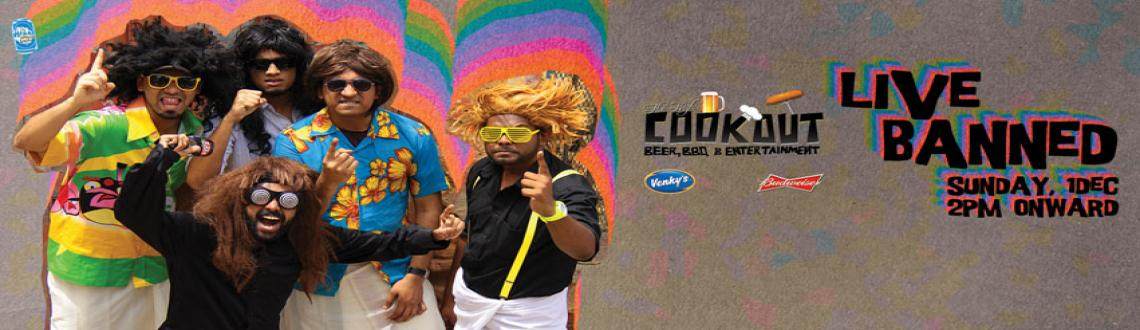 Book Online Tickets for Venky's Presents da High Cookout Feat Li, Pune. Yo Pune! The High Cookout this Sunday features Bangalore's most entertaining stud machas - the one and only Live Banned.A five-piece funk band formed in 2010, their originals and medleys are popular for the humour, which can sometimes be