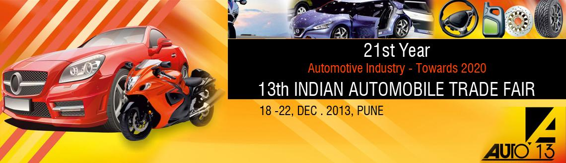 Book Online Tickets for 13th INDIAN AUTOMOBILE TRADE FAIR from 1, Pune.